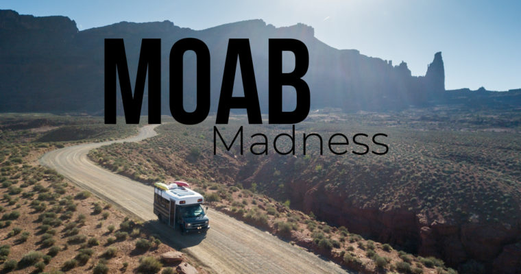 New Travel VLOG Episode: Moab Madness