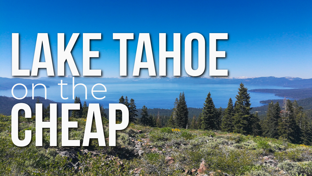 How to Enjoy Lake Tahoe on a Budget